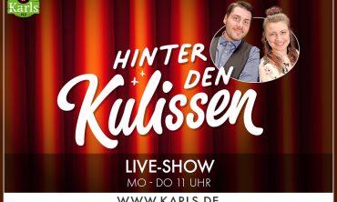 Karls Live: Hinter den Kulissen