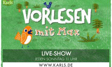 Karls Live: Vorlesen mit Max