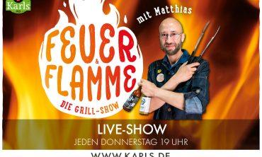 Karls Live: Feuer & Flamme-die Karls-Grillshow